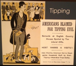 Weekend parties, part of the lifestyle of the rich and famous, required many outfit changes. Tipping the staff at the end of the stay was a common practice - but those Americans tipped too much!